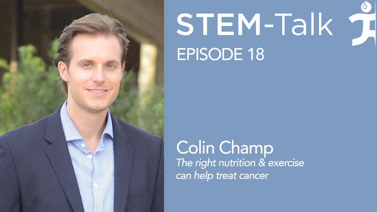ihmc stem talk episode 18 dr colin champ treating cancer as stem talk host dawn kernagis points out in this interview guest colin champ looks like he could be featured on the television show the bachelor