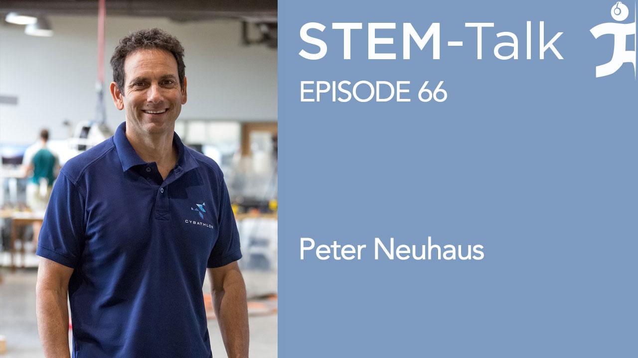 Ihmc Stem Talk Episode 66 With Peter Neuhaus