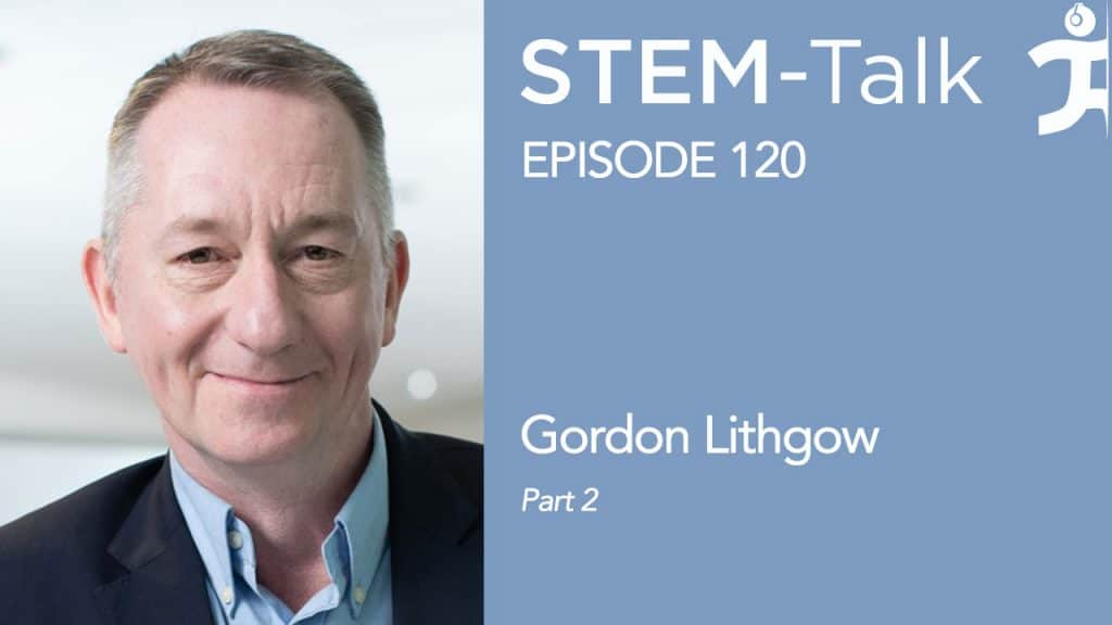 Episode 120: Gordon Lithgow on alpha-ketoglutarate's potential to affect healthspan and lifespan